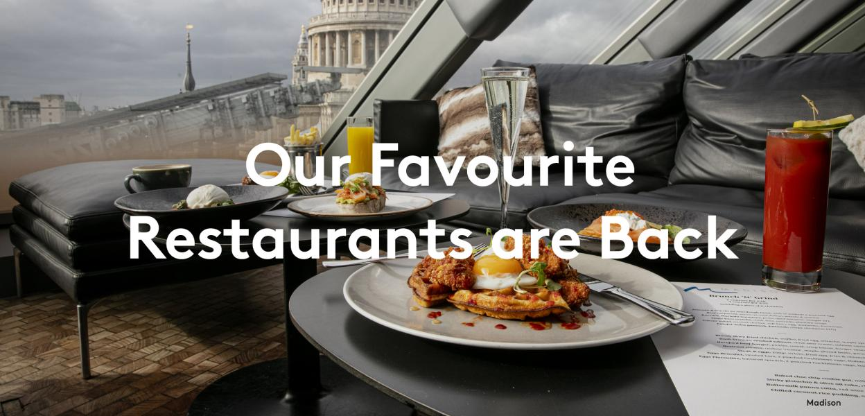 Our favourite restaurants are back at One New Change